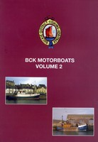 BCK Motorboats Volume 2 by John M Addison and John Crawford
