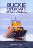 Buckie Lifeboats - 150 Years of Gallantry by Nicholas Leach