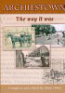 Archiestown - The way it was compiled and edited by Anne Oliver