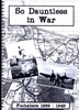 So Dauntless in War. Fochabers 1939 - 1945 compiled by Vicki Holmes & Sylvia Reid of Fochabers Heritage